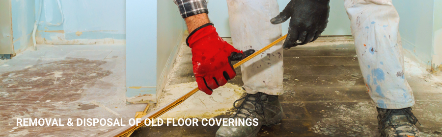 Removal Disposal Floor Coverings