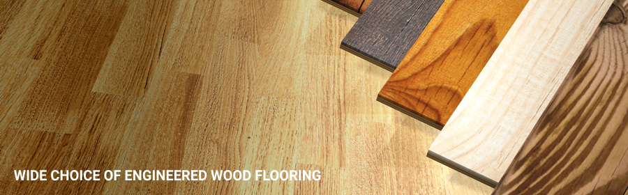 Wide Choice Engineered Wood Flooring