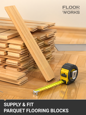 Supply & fit parquet flooring London